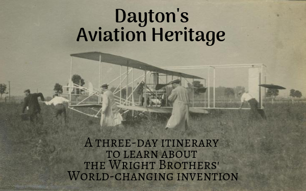 Dayton, Ohio: Where the Wright Brothers invented the airplane