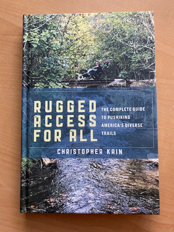 An inspiring book for all travelers: Rugged Access for All by Christopher Kain